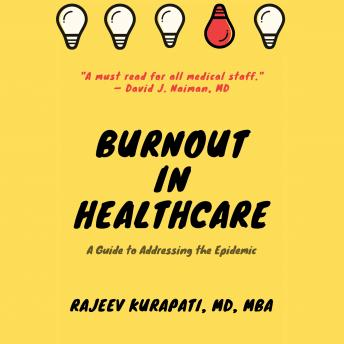 Burnout in healthcare