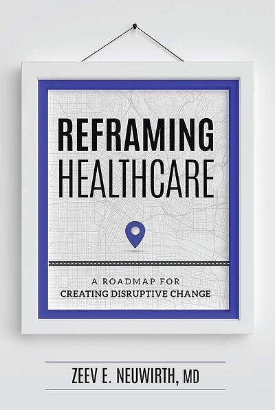 Reframing Healthcare