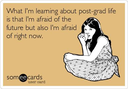 post grad life